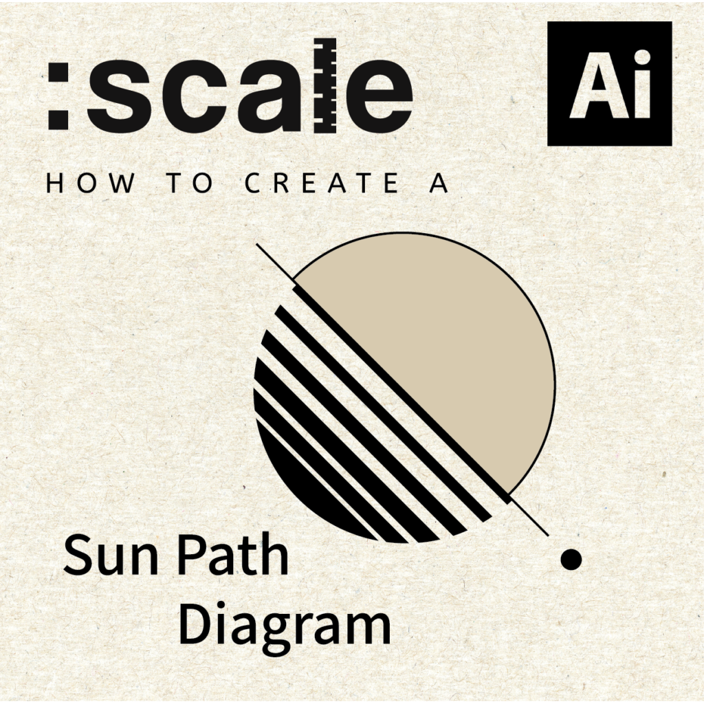 How To Create A Sun Path Diagram Adobe Illustrator Tutorial Scale